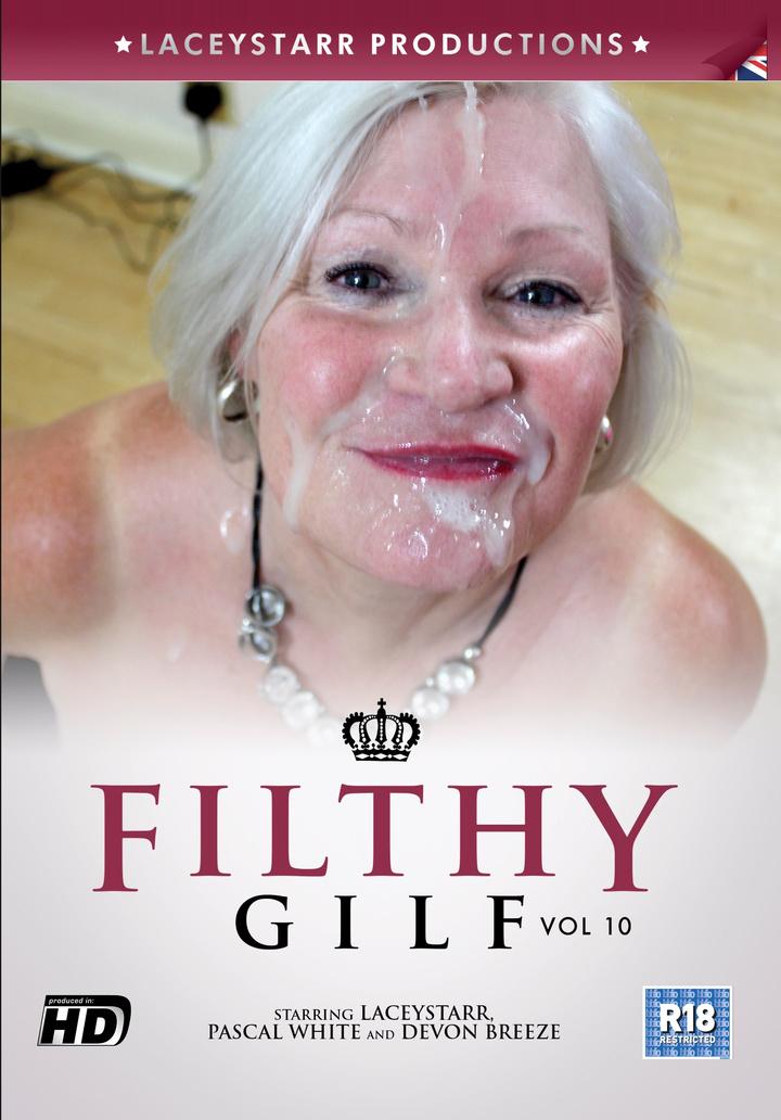 Filthy GILF Volume #10