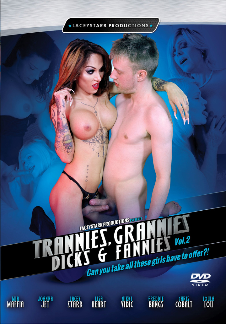 Trannies, Grannies Dicks & Fannies Vol #02